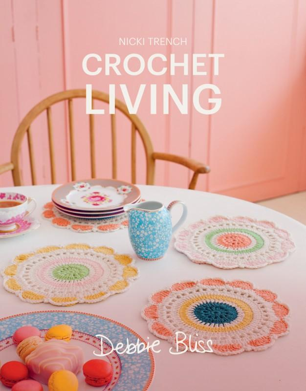 Debbie Bliss Crochet Living